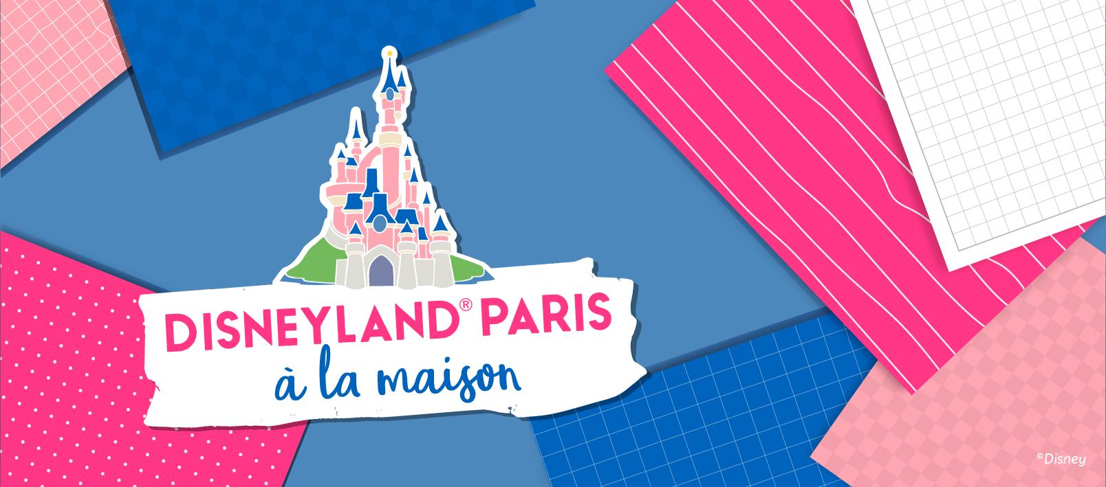 """Plateforme """"Disneyland Paris à la maison"""""""